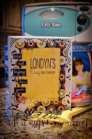 Secrets of a Super Mommy: Super Mommy Secret~Easy Bake Oven Cookbook