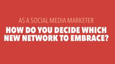The Best Approach To Investing Time In New Social Networks  #SMM