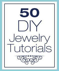 50 DIY Jewelry Tutorials...some of these are gorgeous!! gotta love Flamingo Toes :) #BookOfWoodworkingPlans