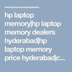 hp laptop memory|hp laptop memory dealers hyderabad|hp laptop memory price hyderabad|commercial hp laptop memory|hp laptop memory pricelist|hp laptop memory models|price|hyderabad|telangana|nellore|viyayawada|tirupati|india|andhra pradesh Hyderabad, Showroom, Commercial, Laptop, India, Memories, Models, Memoirs, Templates