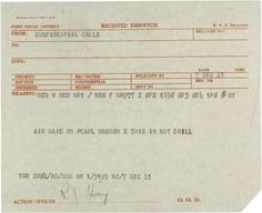 """""""This is Not a Drill"""" Dispatch, 12/07/1941"""
