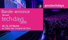 Ne manquez pas les Microsoft TechDays 2015 les 10, 11 et 12 Février 2015 au palais des Congrès de Paris.