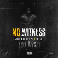 """Skippa Da Flippa gives fans his new collab with Migos member Offset titled """"No Witness"""". Offset still remains incarcerated after his arrest on a college campus earlier this year. Listen to the music on page 2."""