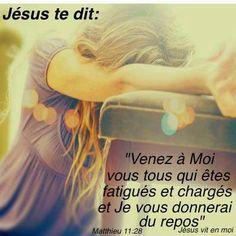 """La Bible - Versets illustrés - Mathieu 11:28 - """"Venez à moi vous tous qui êtes fatigués et chargés et je vous donnerai du repos""""."""