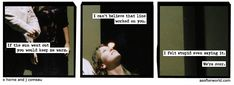 a softer world (If the sun went out we would die, stupid.)