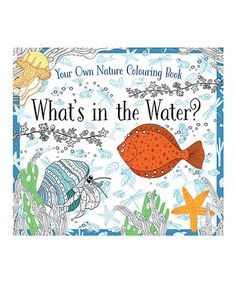 Love this What's in the Water Coloring Book on #zulily! #zulilyfinds