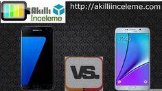Samsung S7 ve Note 5 Karşılaştırması