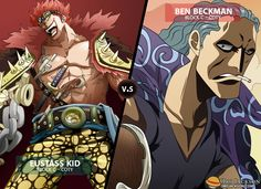 Eustass Kid faces Ben Beckman! Whose side are you on?