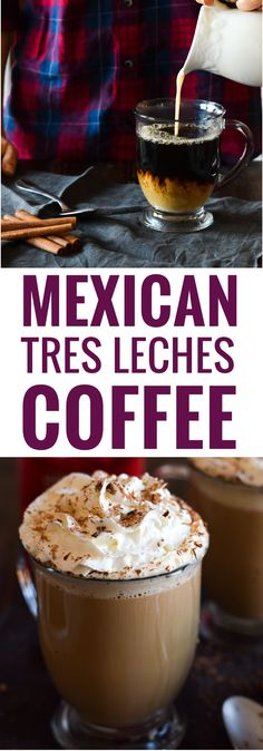 This Mexican Tres Leches Coffee topped with a mountain of whipped cream, cinnamon and chocolate shavings is easy to make at home and irresistibly yummy! Perfect for the holidays and the cold winter nights!Informations About Mexican Tres Leches Coffee Mexican Drinks, Mexican Food Recipes, Mexican Coffee Recipe, Coffee Cafe, Coffee Drinks, Cozy Coffee, Starbucks Coffee, Iced Coffee, Coffee Barista
