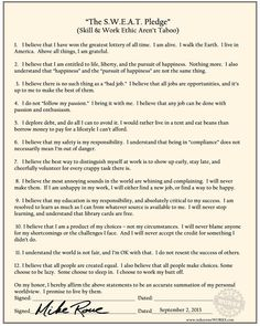 http://profoundlydisconnected.com/wp-content/uploads/2013/07/SWEAT-Pledge_rev4.jpg  Hanging this over the kids' homework area