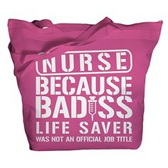Funny Nurse tote bag - Job Title Nurse Nursing bags - This is a must for any nurse!! - because of course, badass life saver was not an official Job Title Nurse and nurses are badass! Check our other l