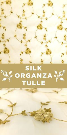 Gold Metallic Floral Embroidery on 100% Silk Organza Tulle