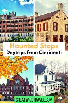 Starting in #Cincinnati, take a fun #daytrip or #longweekend and visit #haunted spots in Ohio, Kentucky, and Indiana! #thingstodocincinnati #ohio #daytrip #halloween