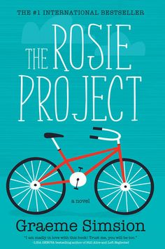 The Rosie Project... recommended by Mrs. Dixon