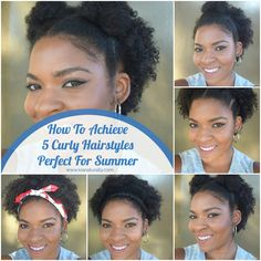 How To Achieve 5 Curly Hairstyles Perfect For Summer - www.kianaturally.com