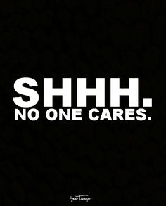 Save your breath. Shhh. No one cares.