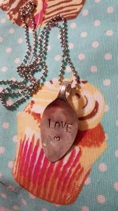 Love handstamped spoon necklace, handstamped, custom made, vintage spoon, hand stamped, spoon jewelry, love, vintage, made with love by GypsySoulForever on Etsy https://www.etsy.com/listing/267087837/love-handstamped-spoon-necklace