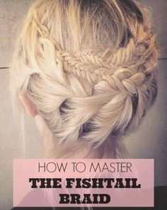 Video: How to Master the Fishtail Braid