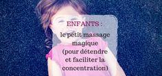 massage concentration enfants