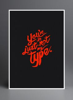 Not my type. Typography Inspiration #8.