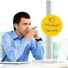 10 Mindset for Success Secrets, Re-Pin if you get value - http://rayhigdon.com/10-secrets-create-mindset-success/