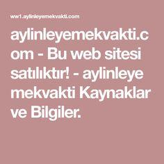 aylinleyemekvakti.com-Bu web sitesi satılıktır!-aylinleyemekvakti Kaynaklar ve Bilgiler.