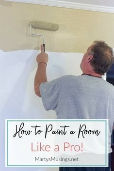 A professional painter shares everything an ordinary person needs to know on how to paint a room with great tips for the beginner wanting to save time and money and do it yourself! #howtopaintaroom #paintingtips #paintaroomfast #howtopaintwalls #behrpaintcolors #martysmusings