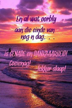 Beautiful Good Night Quotes, Afrikaanse Quotes, Goeie Nag, Motivational Quotes, Inspirational Quotes, Strong Women Quotes, Prayer Board, Special Quotes, Sleep Tight