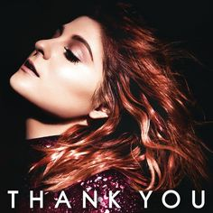 Meghan Trainor - Thank You on 2LP June 17 2016