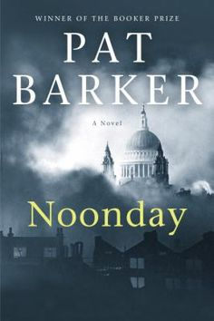Barker concludes a trilogy that began with three students at the Slade School of Fine Art in the run-up to World War I, in this third volume, which takes the former classmates to London during the Blitz in 1940. 3/15