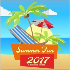 SUMMER IS HERE!! Mom Does Reviews can't WAIT to feature your fun summer products, goodies and services!