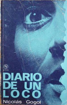 Diario De Un Loco. Gogol, Nikolái.