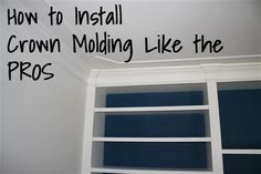 Tutorial: How to install crown moulding/molding like the pros, from View Along the Way