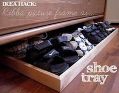 Ribba picture frame as a slide-out shoe tray underneath a dresser. [Add a handle & reinforce frame with nice tape] / 37 Clever Ways To Organize Your Entire Life With Ikea Shoe Storage Hacks, Kitchen Storage Hacks, Ikea Storage, Furniture Storage, Storage Drawers, Furniture Design, Shoe Tray, Large Picture Frames, Dresser Organization