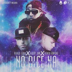 #ÑengoFlow Ft. #NickyJam Y #KendoKaponi – No Dice Na via #FullPiso #astabajoproject #reggaeton #Orlando #Miami #LosAngeles #seo