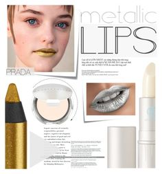 """""""Shine on: Metallic Lips"""" by sofiasolfieri ❤ liked on Polyvore featuring beauty, Lipstick Queen, Post-It, Urban Decay, Chantecaille and metalliclips"""