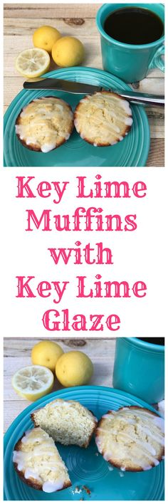 Key Lime Muffins with Key Lime Glaze #SundaySupper • Family Around the Table