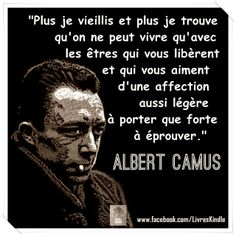 Albert says it again . And repet the at least 2 times . Albert Camus, Words Quotes, Sayings, Proverbs Quotes, Quote Citation, Philosophy Quotes, French Quotes, Literary Quotes, Some Words