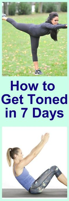 How To Get Toned In 7 Days