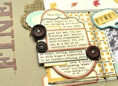 Lovin' the layered journaling by Amy Heller for October Afternoon