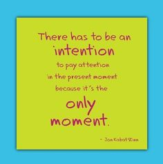 Mindfulness Quotes - Yahoo Image Search Results