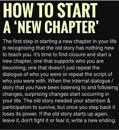 New Chapter 📖 Wisdom Quotes, Words Quotes, Wise Words, Quotes To Live By, Sayings, Positive Affirmations, Positive Quotes, Motivational Quotes, Inspirational Quotes