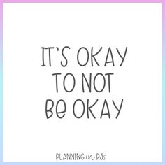 It's okay to not be okay Teacher Quotes, Its Okay, Inspirational Quotes, Teaching, How To Plan, Funny, Its Ok, Life Coach Quotes, Teacher Qoutes