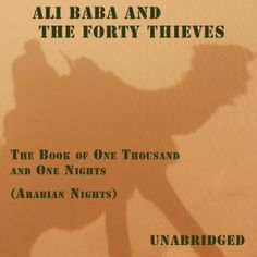 25 best digital scrapbook ali baba and the forty thieves images on unabridged ali baba and the forty thieves the book of one thousand and one nights ccuart Images