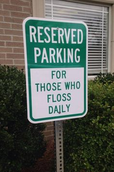 Here is a sign for your Dental Office