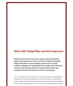 ACC561   ACC 561 (VERSION 4)   Week 5 DQ 1 Budget Bias and Goal Congruence --> http://www.scribd.com/doc/141681713/acc561-acc-561-version-4-week-5-dq-1-budget-bias-and-goal-congruence