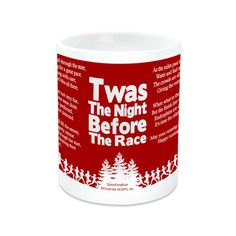 Twas The Night Before The Race Ceramic Mug Holiday Poems, Holiday Gift Guide, Holiday Gifts, Christmas Gift Sets, Christmas Themes, Running Gifts, Running Gear, Christmas Runner, Gifts For Runners