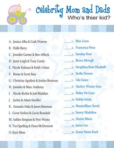 Play this celebrity baby shower game at your next shower. Have your guests match the baby name with the celebrity mom & dad