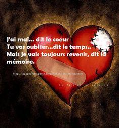 J'ai mal... dit le coeur.  #Citation #Humour #HistoireDrole #rire #Amour #ImageDrole #myfashionlove ♥myfashionlove.com♥