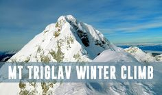Mount Triglav Climb in Winter is only reserved for experienced mountaineers.